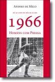 1966 - Homens com Pressa