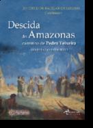 Descida do Amazonas, Caminho de Pedro Teixeira - Revisitar o 3.º Império