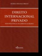 Direito Internacional Privado Sob Influência do Direito Europeu