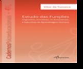 Cadernos Psicoeducacionais 2 - Estudo das Funções: Cognitivas, Conativas, ou Emocionais, e executivas da Aprendizagem Humana