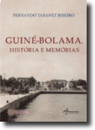 Guiné-Bolama: história e memórias