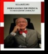 Fernando de Pádua - O Professor Coração