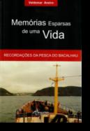 Memórias Esparsas de Uma Vida: recordações da pesca do bacalhau