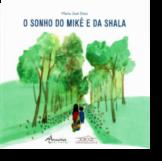 O Sonho de Mikê e da Shala