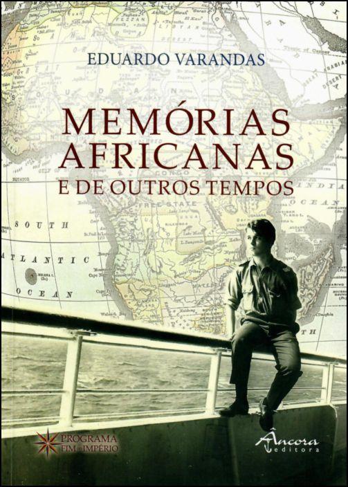 Memórias Africanas e de Outros Tempos