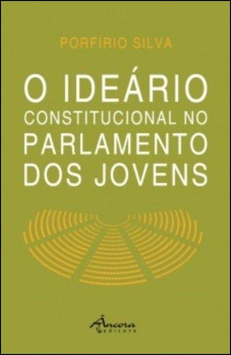 O Ideário Constitucional no Parlamento dos Jovens