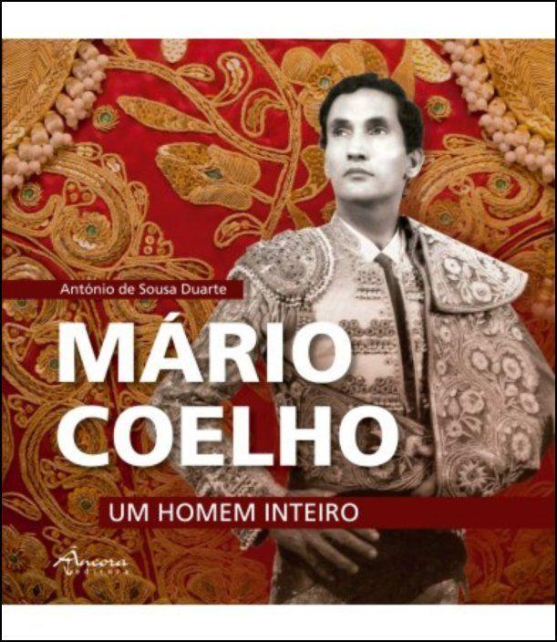 Mário Coelho - Um Homem Inteiro