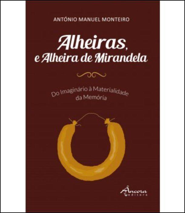 Alheiras, e Alheira de Mirandela