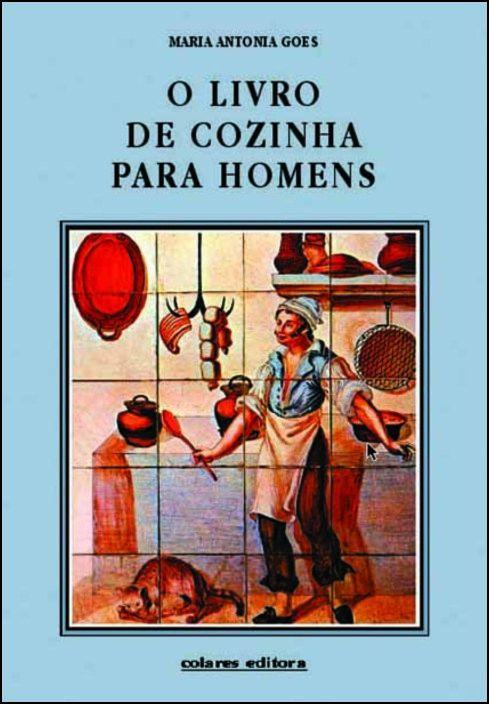 O Livro de Cozinha Para Homens