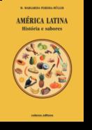 América Latina - Histórias e Sabores