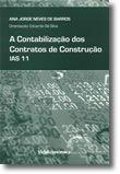 A Contabilização dos Contratos de Construção - l.A.S. 11