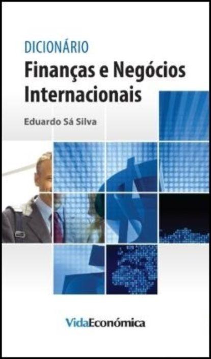 Dicionário Finanças e Negócios Internacionais