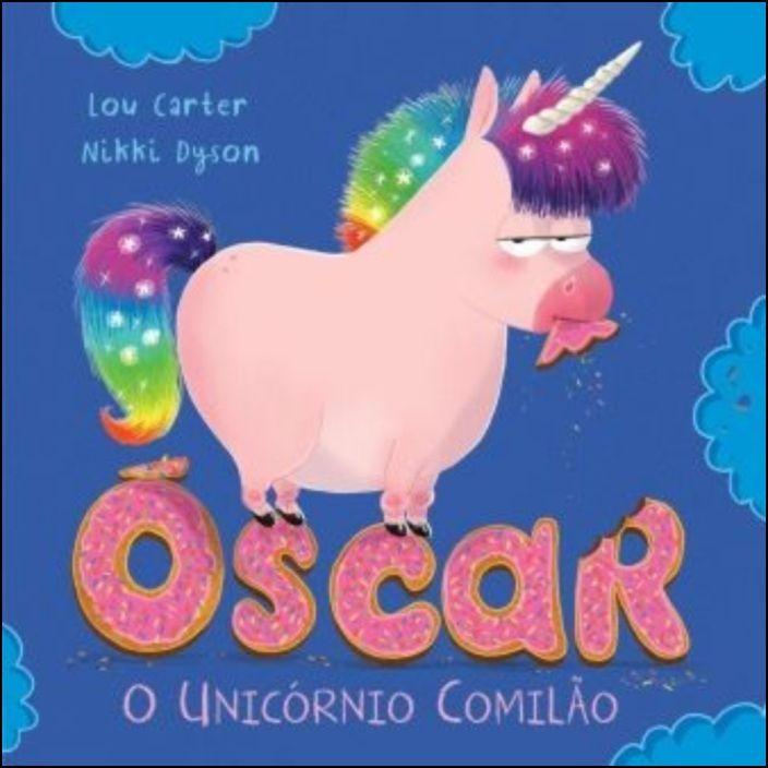 Óscar - O Unicórnio Comilão