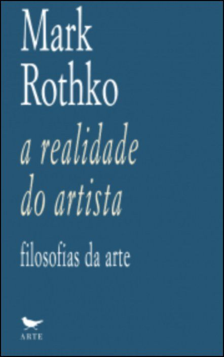 A realidade do artista: filosofias da arte