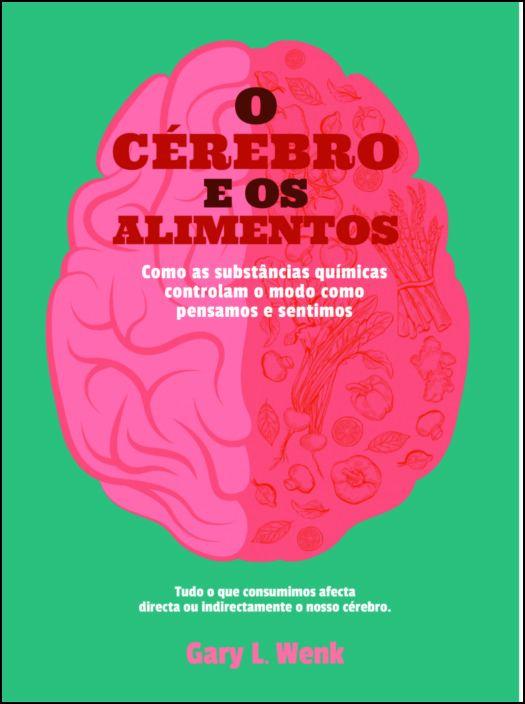 O Cérebro e os Alimentos