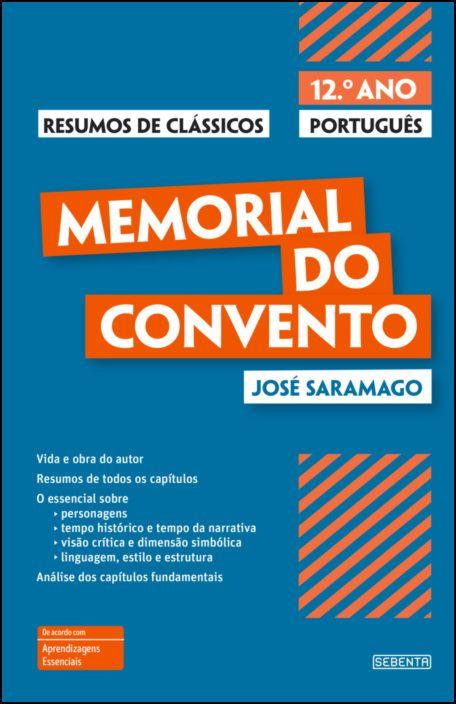 Resumos de Clássicos - Memorial do Convento - 12.º Ano Português