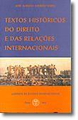 Textos Históricos do Direito e Das Relações Internacionais