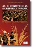 As 12 Conferências da Reforma Agrária: um testemunho da Revolução de Abril