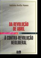 Da Revolução de Abril à Contra-Revolução Neoliberal