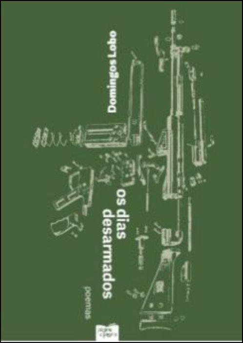 Os Dias Desarmados