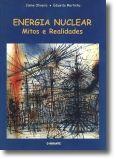 Energia Nuclear Mitos e Realidades