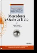 Dicionário Histórico de Sefarditas Portugueses: mercadores e gente de trato