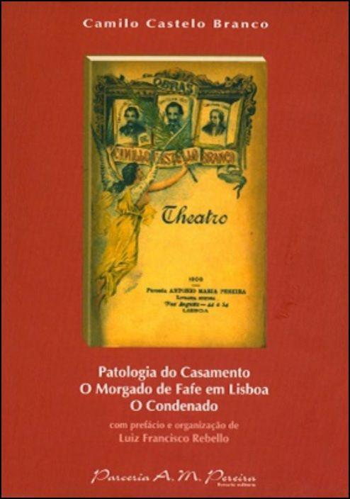 Teatro - Camilo Castelo Branco