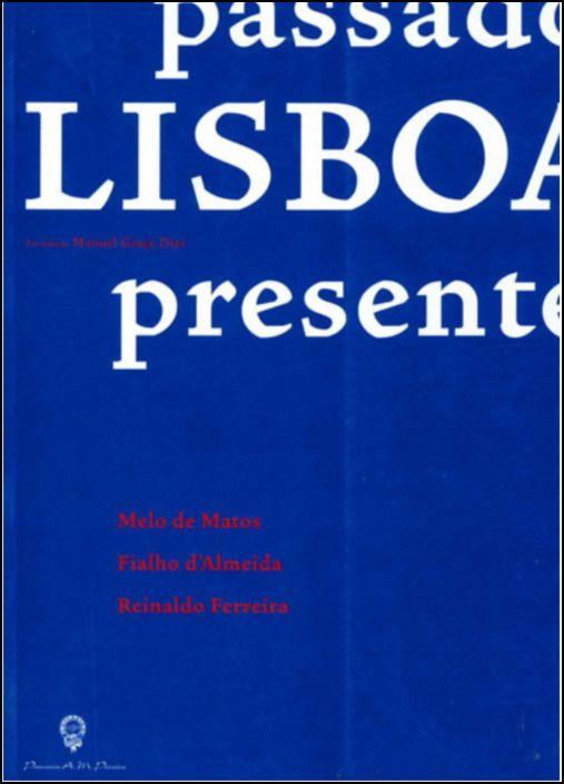 Lisboa, Passado, Presente e Futuro