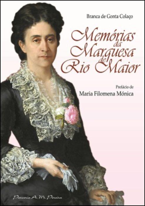 Memórias da Marquesa de Rio Maior