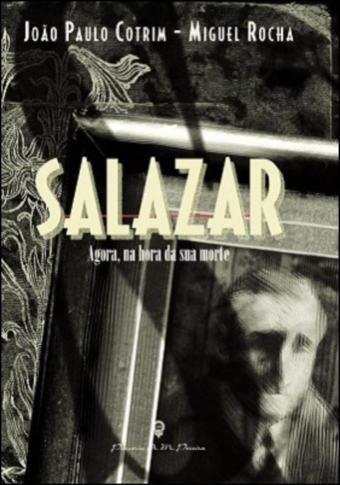Salazar - Agora, na Hora da sua Morte