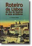 Roteiro da Lisboa de Eça de Queiroz e Seus Arredores