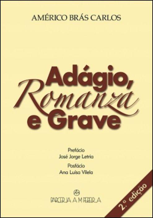 Adagio Romanza e Grave