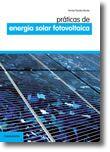 Práticas de Energia Solar Fotovoltaica