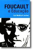 Foucault e Educação