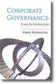 Corporate Governance: Uma Introdução