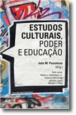 Estudos Culturais, Poder e Educação