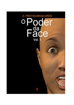 O Poder da Face (Vol. 1)
