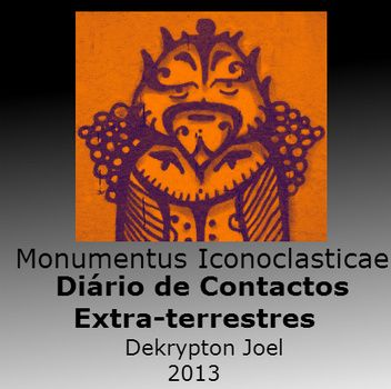 Monumentus Iconoclastica - Diario de Contactos Extraterrestres