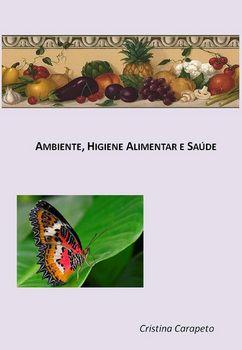 Ambiente, Higiene Alimentar e Saúde