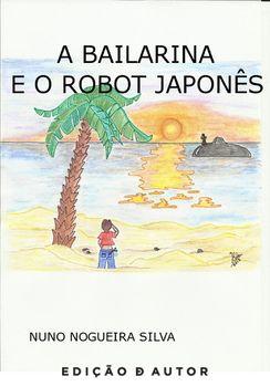 A Bailarina e o Robot Japonês