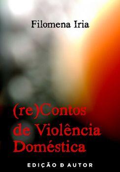 (re)Contos de Violência Doméstica