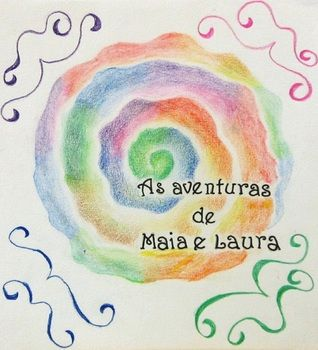 As aventuras de Maia e Laura
