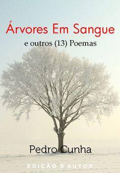 Árvores Em Sangue e Outros (13) Poemas