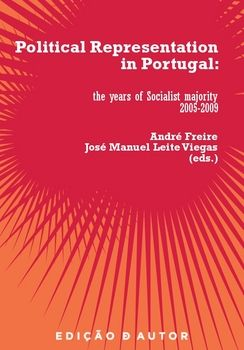 Political Representation in Portugal: The Years of the Socialist Majority, 2005-2009