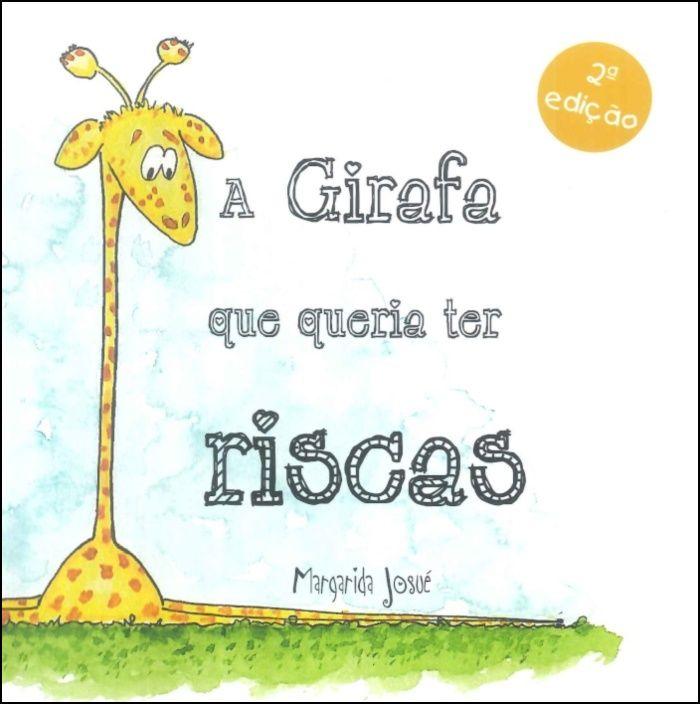 A Girafa que queria ter Riscas