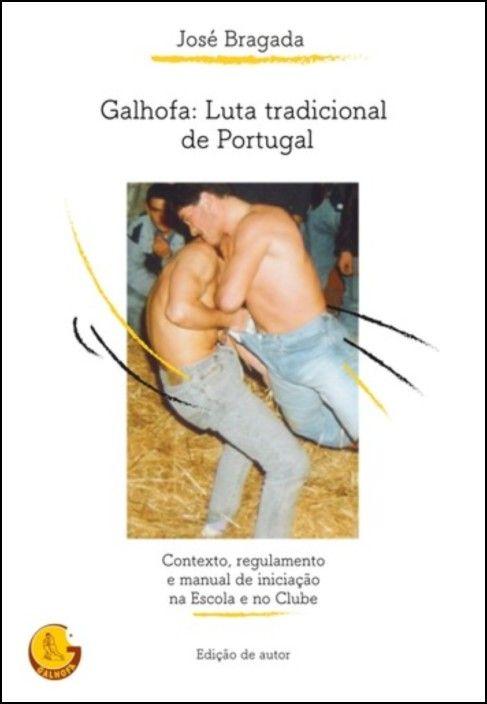 Galhofa: Luta tradicional de Portugal