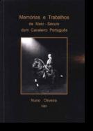 Memórias e Trabalhos de Meio-Século dum Cavaleiro Português