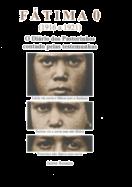 Fátima 0 (1916 a 1921) - O Diário dos Pastorinhos Contado pelas Testemunhas