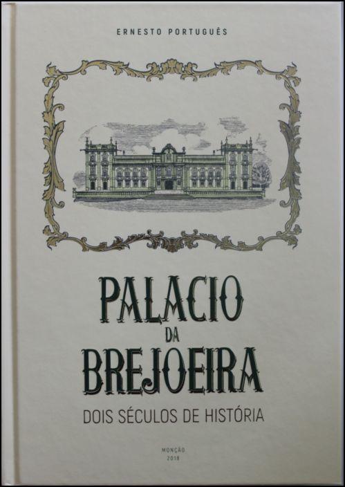 Palácio da Brejoeira - Dois Séculos de História