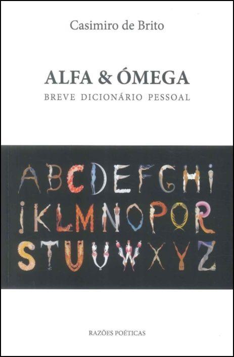 Alfa & Ómega - Breve Dicionário Pessoal